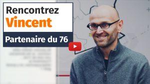 Partenaire Plus que PRO : Vincent, licencié de marque de la Normandie (2019)